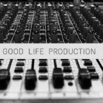 Good life production is a production house